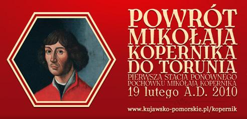 Powrót Mikołaja Kopernika do Torunia 19 lutego 2010