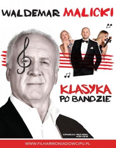 """Galeria dla Waldemar Malicki """"Klasyka po bandzie"""" [nowy termin]"""