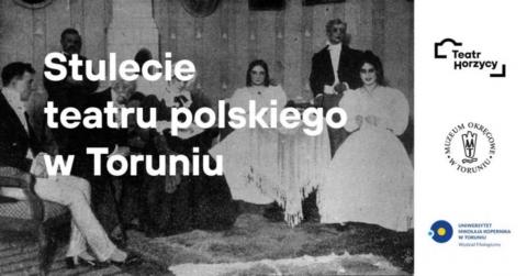 """Galeria dla Wystawa """"Stulecie teatru polskiego w Toruniu 1920-2020"""""""