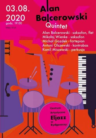 Galeria dla Koncert Premierowy: Alan Balcerowski Quintet