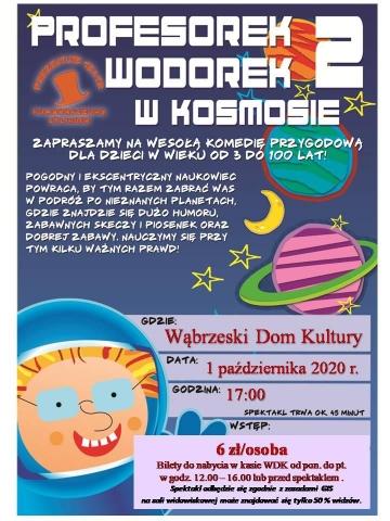 """Galeria dla Spektakl dla dzieci """"Profesorek Wodorek w kosmosie"""""""