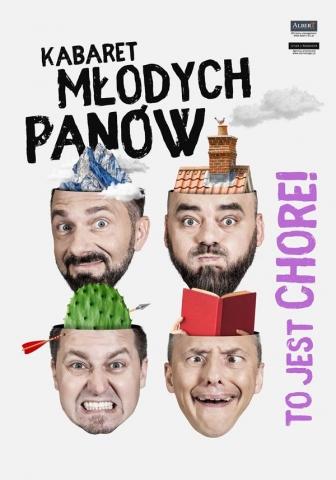 """Galeria dla Kabaret Młodych Panów - Nowy program: """"To jest chore!"""""""