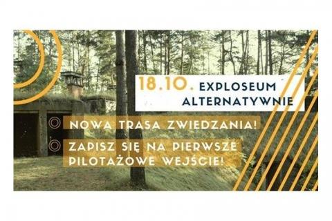 Galeria dla Exploseum alternatywnie - pilotaż nowej trasy zwiedzania