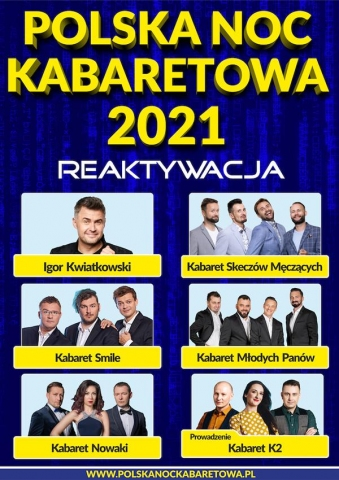Galeria dla Polska Noc Kabaretowa 2021 Reaktywacja
