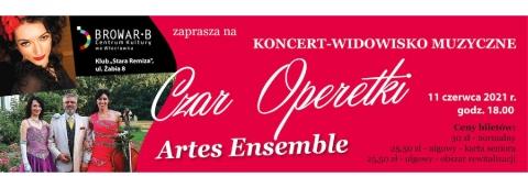 "Galeria dla Koncert zespołu Artes Ensemble ""Czar operetki"""