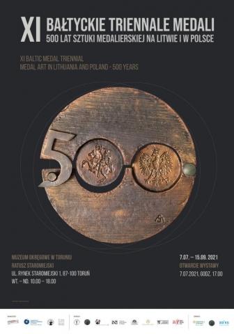 Galeria dla Wystawa XI Bałtyckie Triennale Medali. 500 lat sztuki medalierskiej na Litwie i w Polsce