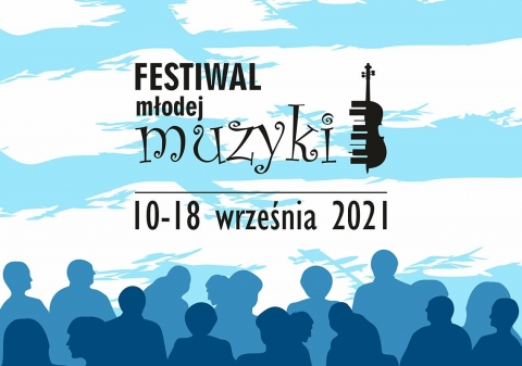 Galeria dla Festiwal Młodej Muzyki 2021 - dzień 4