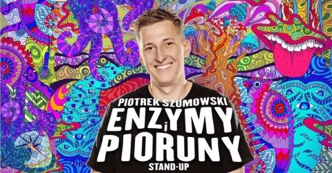 """Galeria dla Stand-up: Piotrek Szumowski """"Enzymy i Pioruny"""""""