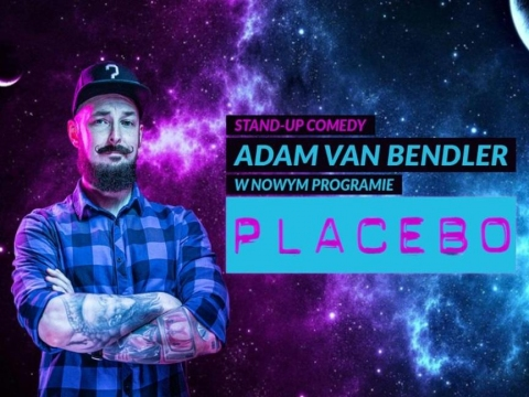 "Galeria dla Stand-up Adam Van Bendler Program ""Placebo"""