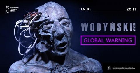 """Galeria dla Otwarcie Wystawy """"Global Warming"""" Łukasza Wodyńskiego"""