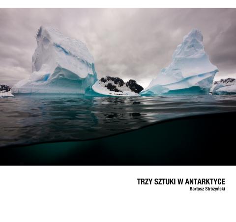 """Galeria dla Wystawa """"Trzy sztuki w Antarktyce"""""""