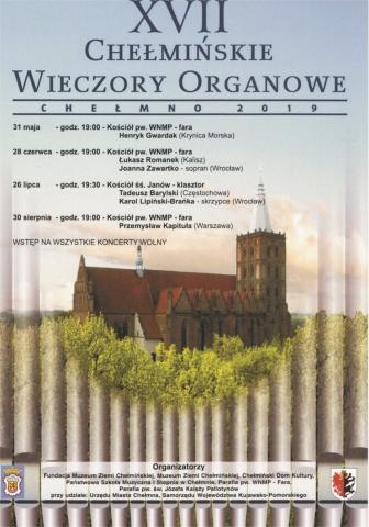 XVII Chełmińskie Wieczory Organowe Chełmno 2019