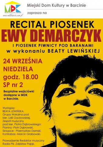 Galeria dla Recital piosenek EWY DEMARCZYK i piosenek Piwnicy Pod Baranami w wykonaniu Beaty Lewińskiej