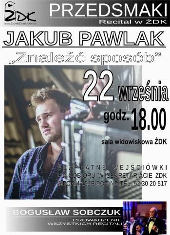 Galeria dla Przedsmak 5. - recital Jakuba Pawlaka