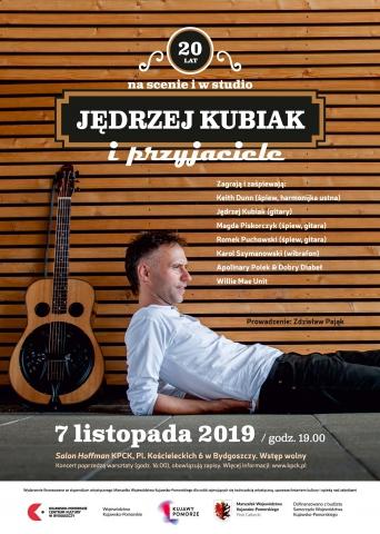 Galeria dla Koncert jubileuszowy: Jędrzej Kubiak & przyjaciele – 20 lat na scenie i w studio