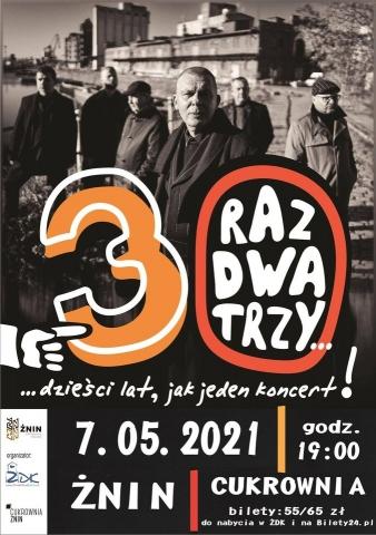 Galeria dla Raz Dwa Trzy - 30 lat jak jeden koncert! [nowy termin koncertu]