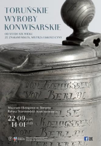 """Galeria dla Wystawa """"Toruńskie wyroby konwisarskie od XVI do XIX wieku ze znakami miasta, mistrza i jakości cyny"""""""