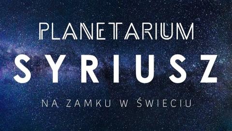 Galeria dla Planetarium Syriusz na Zamku w Świeciu