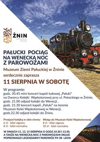 Galeria dla Pałucki pociąg na Wenecką noc z parowozami