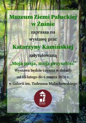 """Galeria dla Wystawa """"Młodych talentów"""" Katarzyna Kamińska"""